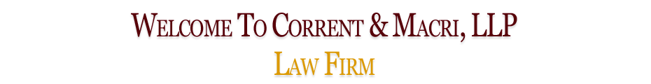 Welcome to Corrent & Macri LLP Law Firm
